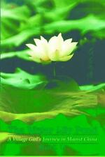 Water Lily Pond, The: A Village Girls Journey in Maoist China (Life Wr-ExLibrary