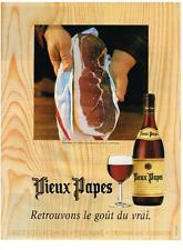 PUBLICITE ADVERTISING   1999   VIEUX PAPES  vins