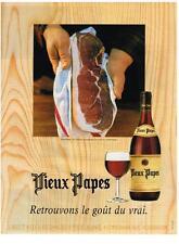 PUBLICITE   1999   VIEUX PAPES  vins