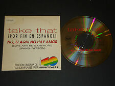 TAKE THAT  NO,SI AQUI NO HAY AMOR ( EDICION LIMITADA DE 200 EJE CD  promo single