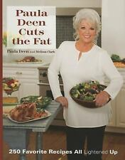 Paula Deen Cuts the Fat: 250 Favorite Recipes All Lightened Up, , Deen, Paula, E