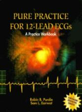 G, Pure Practice for ECGs Workbook, 1e, Fish, Frank, Smith, Louise, 0815179235,