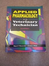 Applied Pharmacology for the Veterinary Technician by Christy L. Pettes,...