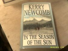 In the Season of the Sun by Kerry Newcomb (2003, Paperback)   (r)