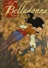 Belladonna 1, Splitter