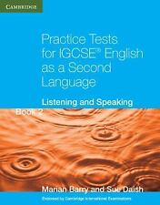 Practice Tests for IGCSE English as a Second Language Book 2: Listening and Spea