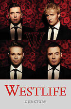 Westlife : Our Story by Westlife (Hardback, 2008)