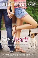 Stray Hearts by Jill Shalvis (2014, Paperback)