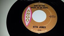 ETTA JAMES Would It Make Any / How Do You Speak To An ARGO 5430 SOUL 45 7""