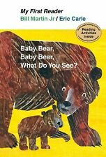 My First Reader Ser.: Baby Bear, Baby Bear, What Do You See? by Bill, Jr....