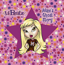 "Ailani's Ghost Story (""Lil' Bratz"") New Book"