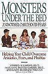 Monsters under the Bed and Other Childhood Fears : Helping Your Child...