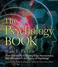 The Psychology Book: From Shamanism to Cutting-Edge Neuroscience, 250 Milestones