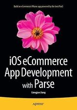 IOS ECommerce App Development with Parse by Liangjun Jiang (2015, Book,...