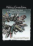Making Connections: A Handbook of Cold Joins for Jewelers and Mixed-Me-ExLibrary
