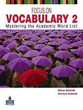 Focus on Vocabulary 2: Mastering the Academic Word List: 2 by Norbert...