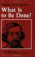 What Is to Be Done? by Nikolai G. Chernyshevsky (1989, Paperback)