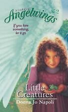 Angelwings Ser.: Little Creatures 2 by Donna Jo Napoli (1999, Paperback)