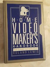 Home Video Makers Handbook: How to Make Your Own Videos by Roland Lewis