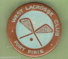 #D. TIN BADGE - WEST LACROSSE CLUB, PORT PIRIE