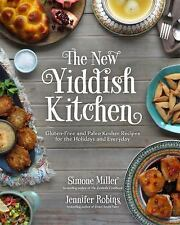 The New Yiddish Kitchen: Gluten-Free and Paleo Kosher Recipes(Hardcover),