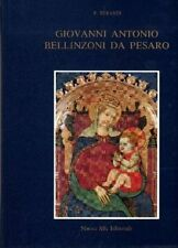 Giovanni Antonio Bellinzoni da Pesaro - Nuova Alfa Editoriale Bologna 1988