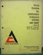 Allis-Chalmers HD16DP CrawlerTractor Independent Hydraulic Systems Parts Catalog