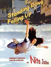 Lucky Duck Bks.: Standing down Falling Up : Asperger's Syndrome from the...