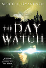 The Day Watch by Vladimir Vasiliev, Sergei Lukyanenko (Paperback, 2006)