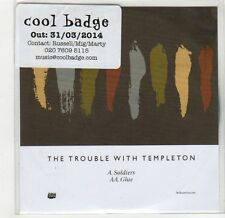 (GF663) The Trouble With Templeton, Soldiers - 2014 DJ CD