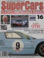 SUPERCARS magazine Issue 16 Featuring Ford GT40 Cutaway, SIR William Lyons