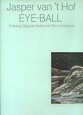 JASPER VAN T HOF eye-ball HOLLAND1980  EX/VG+ GATEFOLDSLEEVE feat WIM OVERGAAUW