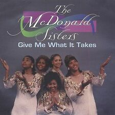 Mcdonald Sisters: Give Me What It Takes  Audio Cassette