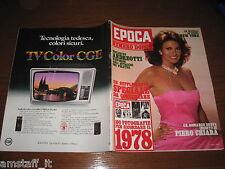 RIVISTA EPOCA 1978 N1473=RAQUEL WELCH=50 ANNI TOPOLINO FUMETTO=SOFIA LOREN=