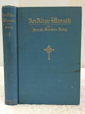 AN ALTAR WREATH By Joseph Gordian Daley - 1916 - 1st ed - Catholic sermons