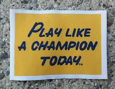 """NOTRE DAME FIGHTING IRISH PLAY LIKE A CHAMPION TODAY 2""""x3"""" SOFT CLOTH PATCH"""