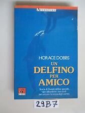 Dobbs UN DELFINO PER AMICO (29 B 7)