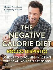The Negative Calorie Diet : 10 All You Can Eat Foods - 10 Hard to Lose Pounds...