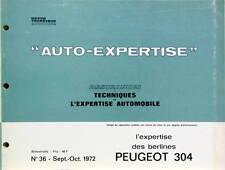 1972 PEUGEOT 304 CATALOGUE DE PIECES DETACHEES AUTO EXPERTISE POUR ASSURANCE