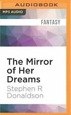 Mordant's Need: The Mirror of Her Dreams by Stephen R. Donaldson (2016, MP3...
