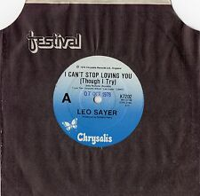"""LEO SAYER - I CAN'T STOP LOVING YOU (THROUGH I TRY)  - 7"""" 45 VINYL RECORD - 1978"""