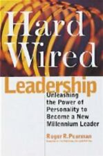 Hardwired Leadership: Unleashing the Power of Personality to Become a New Millen