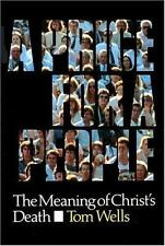 A Price for a People : The Meaning of Christ's Death by Tom Wells (1992, Paperb…