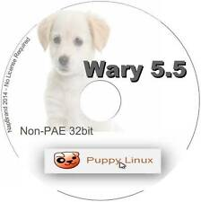 Wary Puppy 5.5 great for old non pae i486 processors Linux operating system