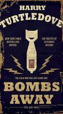 The Hot War: Bombs Away : The Hot War 1 by Harry Turtledove (2016, Paperback)