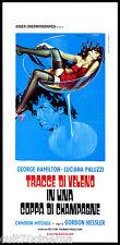 TRACCE DI VELENO IN UNA COPPA DI CHAMPAGNE LOCANDINA FILM THRILLER 1973 PLAYBILL