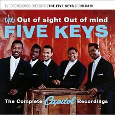 Out of Sight Out of Mind: The Complete Capitol Recordings by The Five Keys...
