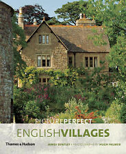 Picture Perfect English Villages by Hugh Palmer, James Bentley (Paperback, 2007)