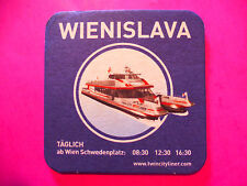 Europe Beer Coaster: WIENISLAVA Twin City Liner Ferry Boat ~ Vienna - Bratiswien