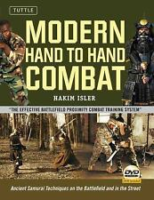 Modern Hand to Hand Combat: Ancient Samurai Techniques on the Battlefield and in